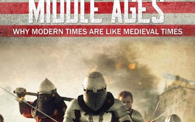 Is modern life in America becoming like Medieval times? The New American Middle Ages
